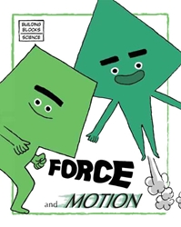 Building Blocks of Science Paperbacks- Force and Motion
