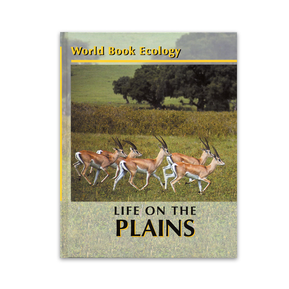 World Book Ecology: Life on the Plains